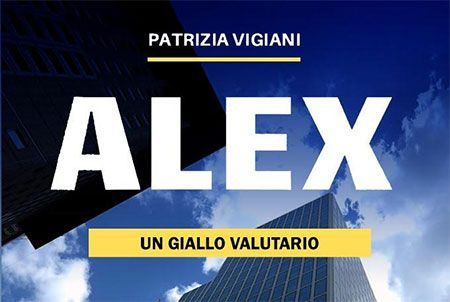 "I retroscena della storia dell'euro in ""Alex, un giallo valutario"""