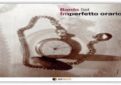 Imperfetto orario, il nuovo album del Bardo 5et